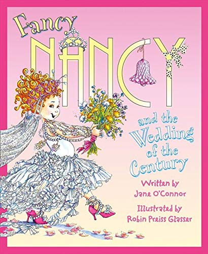 9780007560882: Fancy Nancy and the Wedding of the Century