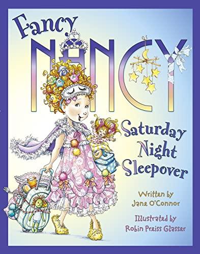 9780007560912: Fancy Nancy Saturday Night Sleepover