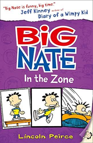 9780007562091: Big Nate in the Zone