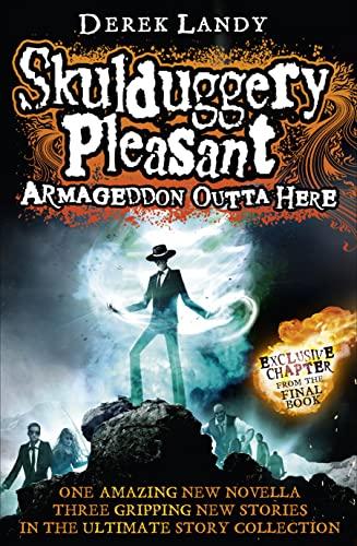 9780007562114: Armageddon Outta Here - the World of Skulduggery Pleasant