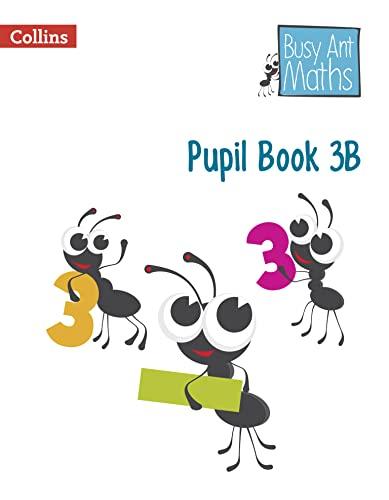 9780007562381: Busy Ant Maths - Pupil Book 3B