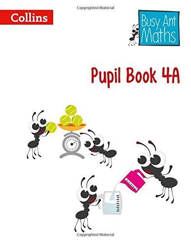 9780007562404: Busy Ant Maths - Pupil Book 4A