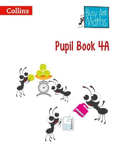 9780007562404: Pupil Book 4A (Busy Ant Maths)