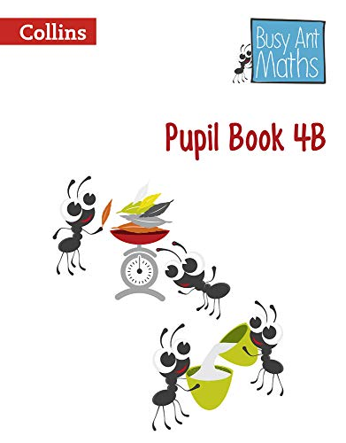 9780007562411: Busy Ant Maths - Pupil Book 4B