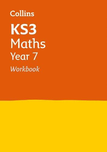 9780007562664: KS3 Maths Year 7: Workbook (Collins KS3 Revision and Practice - New 2014 Curriculum) (Collins KS3 Revision and Practice (New 2014 Curriculum Edition))
