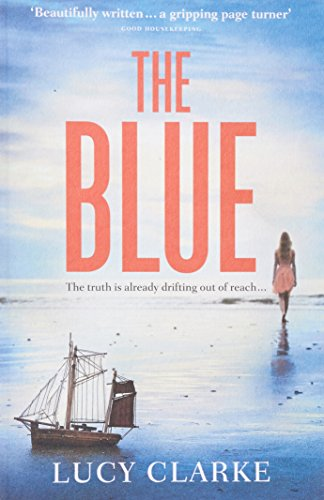 9780007563364: The Blue: A Gripping Thriller with a Killer Twist