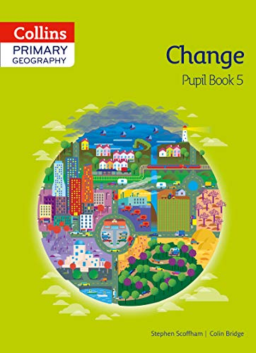 Collins Primary Geography Pupil Book 5 (Paperback): Stephen Scoffham, Colin