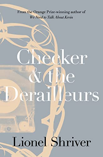 9780007564033: Checker and the Derailleurs