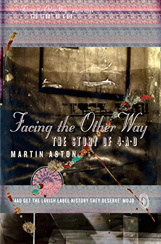 9780007564125: Facing the Other Way: The Story of 4-A-D