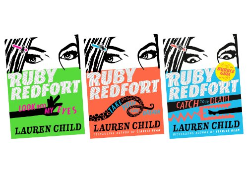 9780007564316: Ruby Redfort (Three book set, includes Look into my Eyes, Take your last Breath and Catch your Death)