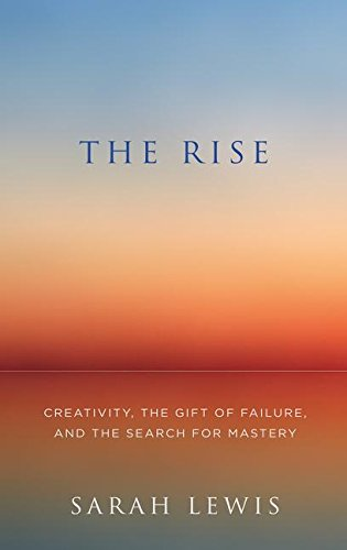 9780007565160: The Rise: Creativity, the Gift of Failure, and the Search for Mastery