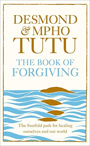 9780007565184: The Book of Forgivin: The Fourfold Path of Healing for Ourselves and Our World