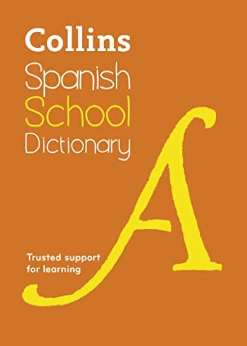 9780007569335: Collins Spanish School Dictionary (Collins School)