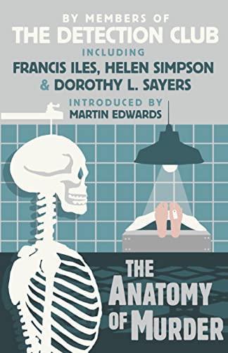9780007569687: The Anatomy of Murder (Detection Club)