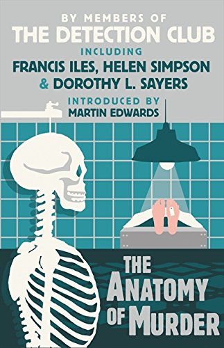9780007569687: The Anatomy of Murder (Detection Club)