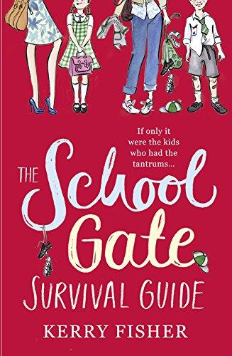 9780007570232: The School Gate Survival Guide