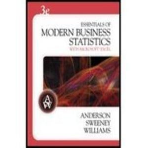 Essentials of Modern Business Statistics With Microsoft Excel - Textbook Only: David Anderson