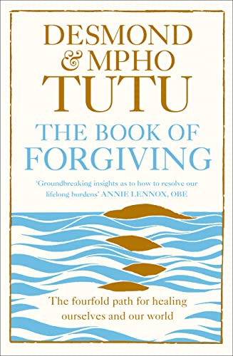 9780007572601: The Book of Forgiving: The Fourfold Path for Healing Ourselves and Our World