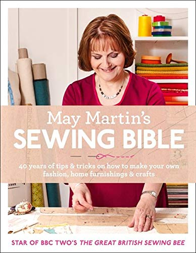 9780007573042: May Martin?s Sewing Bible: 40 years of tips and tricks