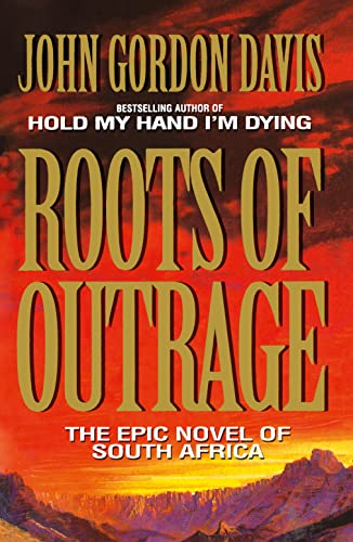 9780007574391: Roots of Outrage