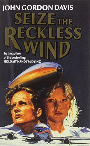 9780007574414: Seize the Reckless Wind