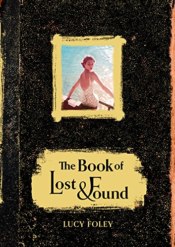 9780007575329: The Book of Lost and Found