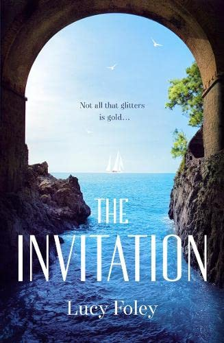 9780007575367: The Invitation: Escape with the Best Summer Holiday Read of 2017