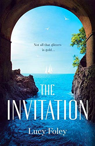 9780007575374: The Invitation: Escape with the Best Summer Holiday Read of 2017