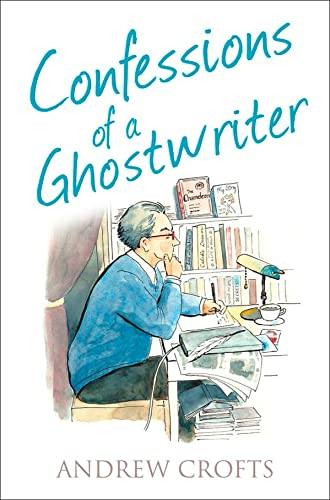 9780007575404: Confessions of a Ghostwriter (The Confessions Series)