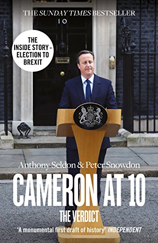 9780007575534: Cameron at 10: The Inside Story 2010–2015