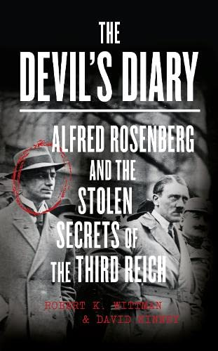 9780007575602: The Devil's Diary: Alfred Rosenberg and the Stolen Secrets of the Third Reich
