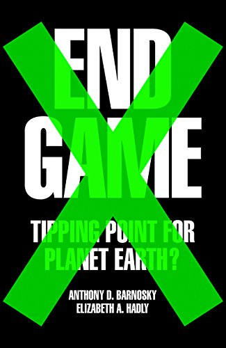 9780007575664: End Game: Tipping Point for Planet Earth