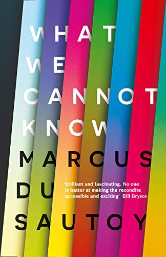 9780007576586: What We Cannot Know