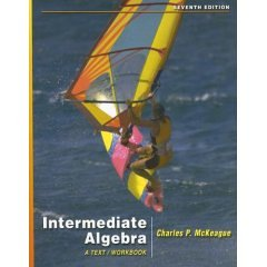 9780007577545: Intermediate Algebra : A Text/Workbook- Text Only
