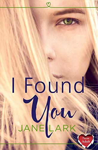 9780007577767: I Found You