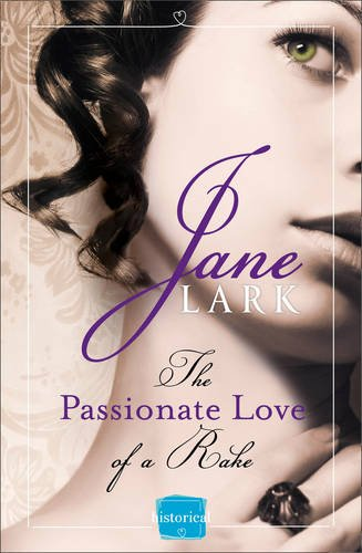 9780007577774: The Passionate Love of a Rake