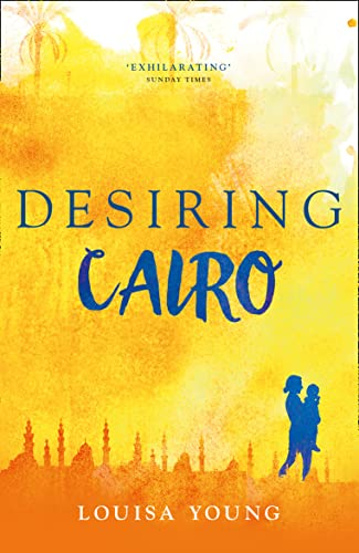 9780007577996: Desiring Cairo (The Angeline Gower Trilogy)