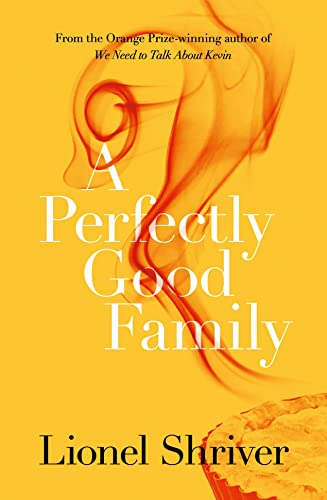 9780007578023: A Perfectly Good Family