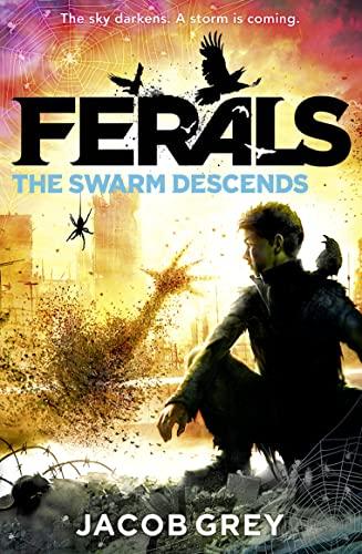9780007578542: The Swarm Descends (Ferals)