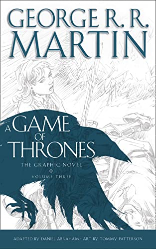 A GAME OF THRONES GRAPHIC NOVEL VOL: Daniel Abraham