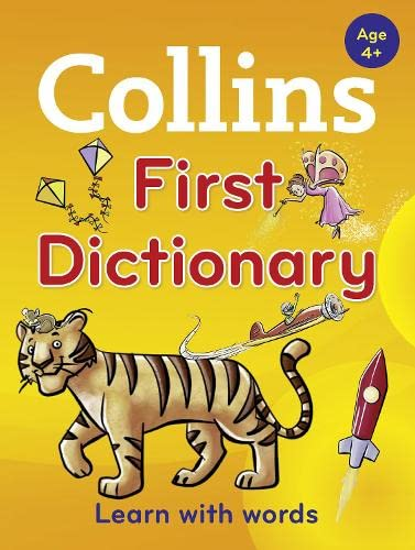 9780007578726: Collins First Dictionary: Learn with words, for age 4+