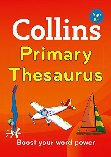 9780007578764: Collins Primary Thesaurus (Collins Primary Dictionaries)