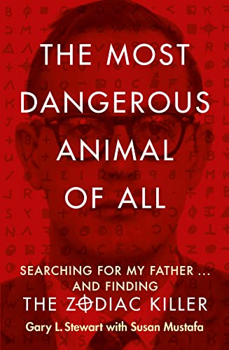 9780007579808: The Most Dangerous Animal of All