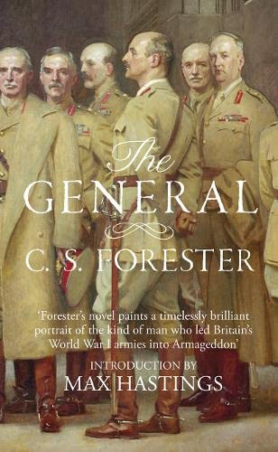 9780007580057: The General: The Classic WWI Tale of Leadership