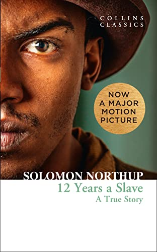 9780007580422: Twelve Years a Slave (Collins Classics)
