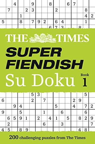9780007580743: The Times Super Fiendish Su Doku Book 1