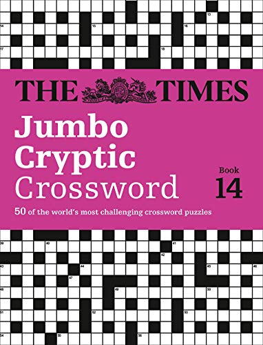 9780007580828: The Times Jumbo Cryptic Crossword Book 14: 50 of the World's Most Challenging Crossword Puzzles