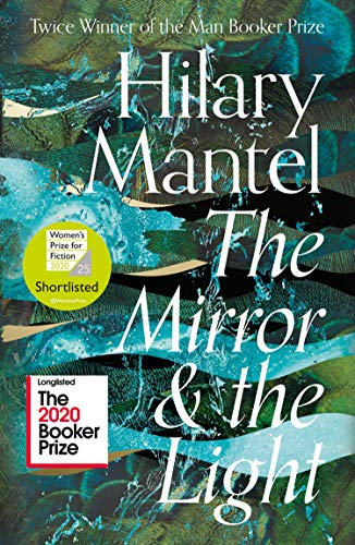 9780007580835: The Mirror and the Light: Longlisted for the Booker Prize 2020 (The Wolf Hall Trilogy): The Wolf Hall Trilogy 3
