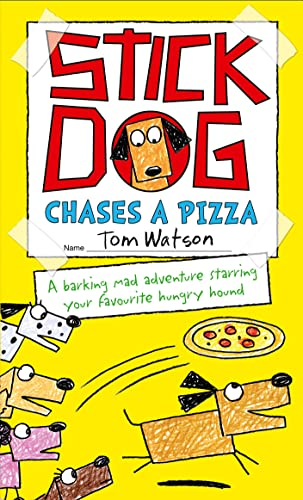 9780007581238: Stick Dog Chases a Pizza (Stick Dog 3)