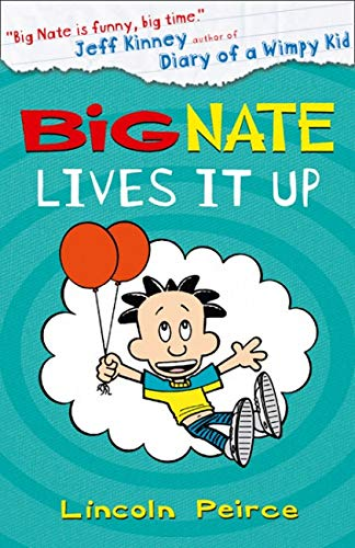 9780007581283: Big Nate Lives it Up (Big Nate, Book 7)